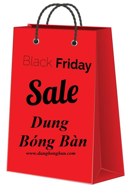 Black Friday 2016 Dung Bóng Bàn